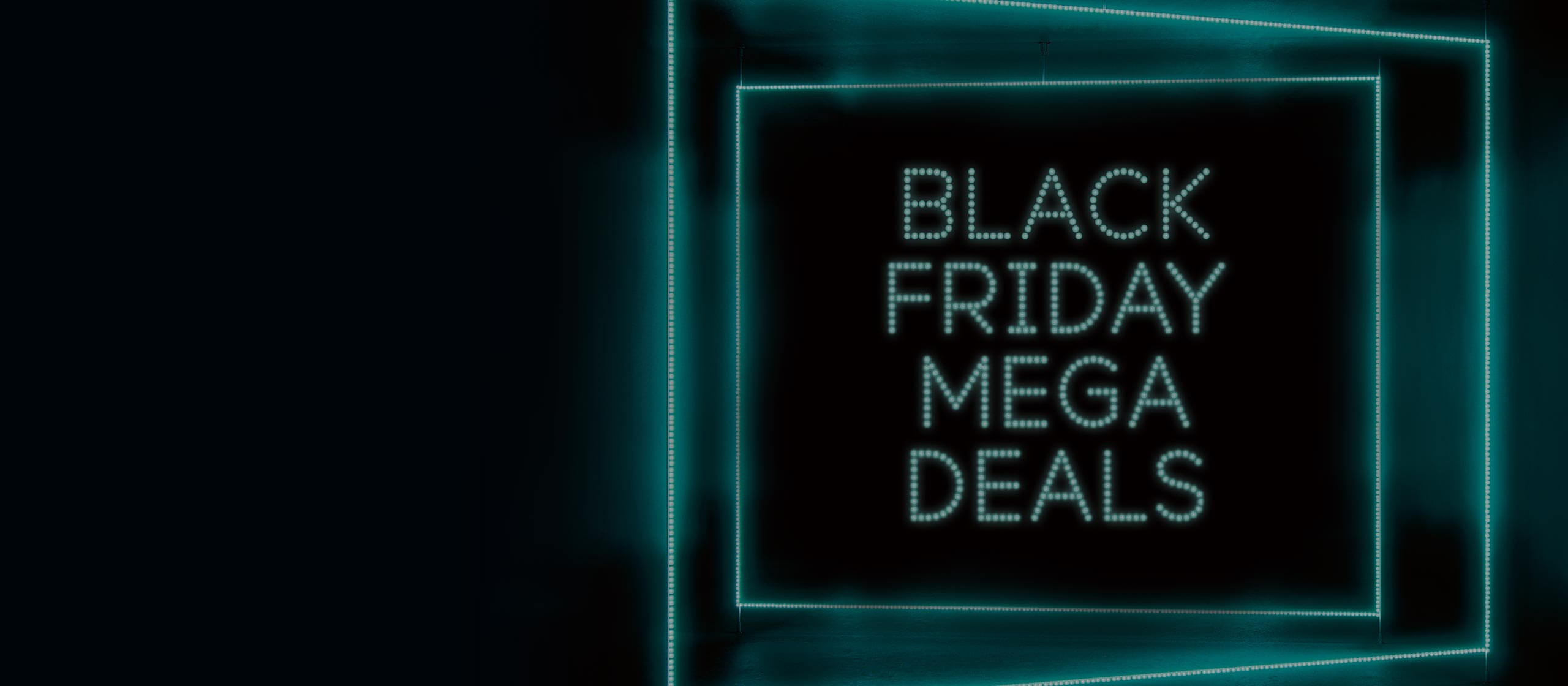 Black Friday Mega Deals